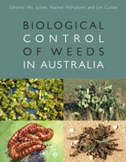 Biological Control of Weeds in Australia ebook by Jim Cullen,Mic Julien,Rachel McFadyen