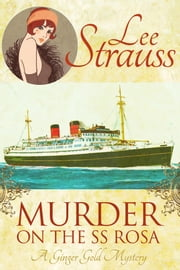 Murder on the SS Rosa - a cozy historical mystery ebook by Kobo.Web.Store.Products.Fields.ContributorFieldViewModel