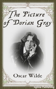 The Picture of Dorian Gray (Illustrated + Audiobook Download Link + Active TOC) ebook by Oscar Wilde