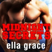Midnight Secrets audiobook by Ella Grace