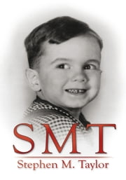 S M T ebook by Stephen M. Taylor