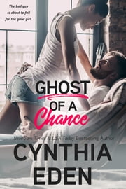 Ghost Of A Chance E-bok by Cynthia Eden