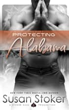 Protecting Alabama ebook by Susan Stoker