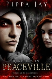 Restless In Peaceville ebook by Pippa Jay