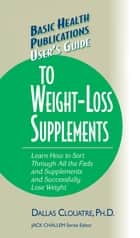 User's Guide to Weight-Loss Supplements ebook by