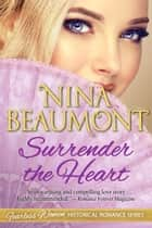 Surrender the Heart ebook by
