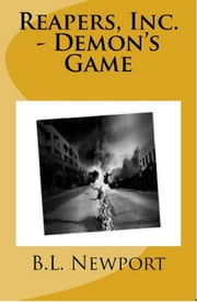 Reapers, Inc.: Demon's Game ebook by B.L. Newport