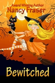 Bewitched ebook by Nancy  Fraser