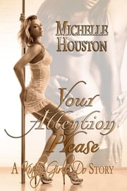 Your Attention Please ebook by Michelle Houston