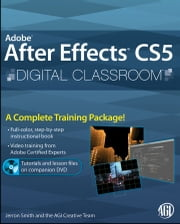 Adobe After Effects CS5 Digital Classroom ebook by AGI Creative Team,Jerron Smith