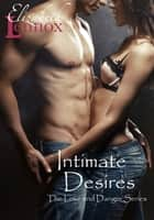 Intimate Desires ebook by Elizabeth Lennox