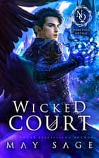 Wicked Court - A Noblesse Oblige Duet ebook by