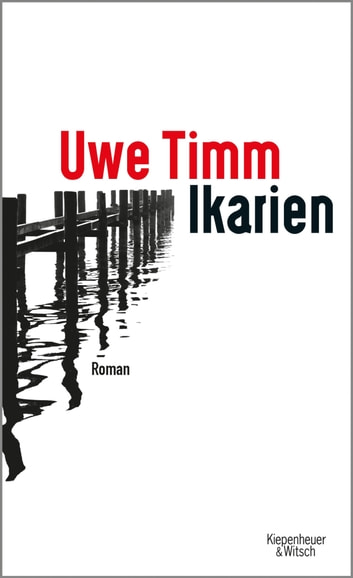 Ikarien - Roman ebook by Uwe Timm