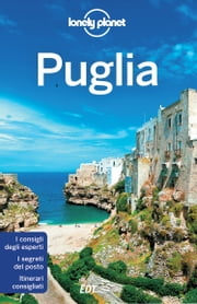 Puglia ebook by Lonely Planet, Margherita Cardinali, Ruggero Ragonese,...