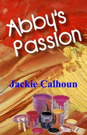 Abby's Passion ebook by Jackie Calhoun