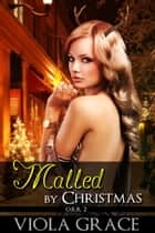 Malled by Christmas ebook by Viola Grace