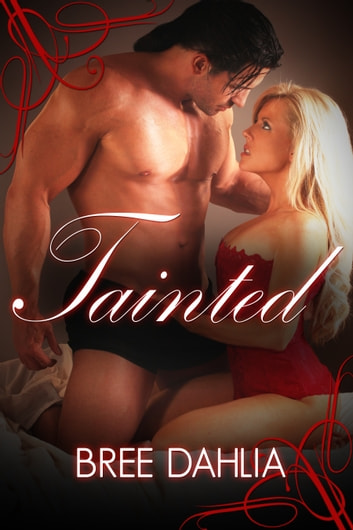 Tainted ebook by Bree Dahlia