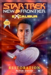 Star Trek: New Frontier: Excalibur #3: Restoration - Excalibur #3 ebook by Peter David