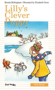 Lilly's Clever Puppy ebook by Brenda Bellingham,Elizabeth Owen