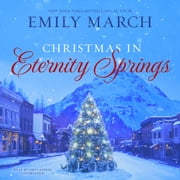 Christmas in Eternity Springs audiobook by Emily March