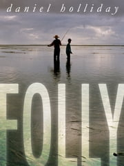 Folly ebook by Daniel Holliday