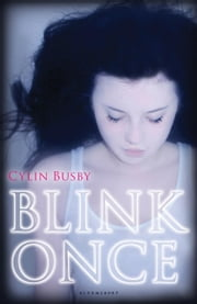 Blink Once ebook by Cylin Busby