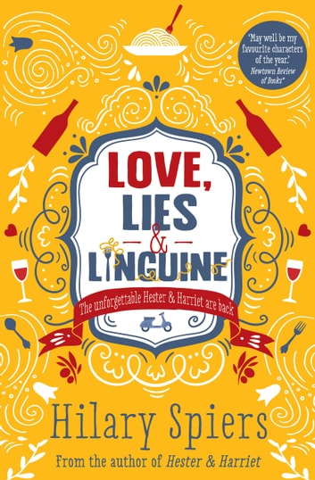 Love, Lies and Linguine ebook by Hilary Spiers