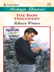 The Baby Discovery ebook by Rebecca Winters