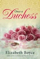 Once a Duchess ebook by