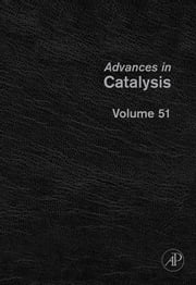 Advances in Catalysis ebook by Gates, Bruce C.