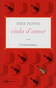 Viola d'amor ebook by Serge FILIPPINI