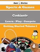A Beginners Guide to Crokinole (Volume 1) - A Beginners Guide to Crokinole (Volume 1) ebook by Mee Dew