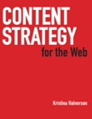 Content Strategy for the Web ebook by Kristina Halvorson