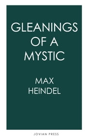 Gleanings of a Mystic ebook by Max Heindel