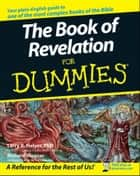 The Book of Revelation For Dummies ebook by Richard Wagner,Larry R. Helyer