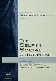 The Self in Social Judgment ebook by