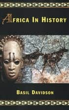 Africa in History ebook by Basil Davidson