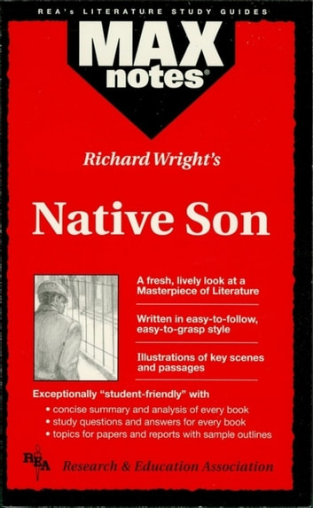 Native Son (MAXNotes Literature Guides) ebook by Richard Bucci