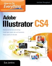 How to Do Everything Adobe Illustrator ebook by Sue Jenkins