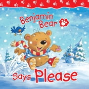 Benjamin Bear Says Please ebook by Claire Freedman