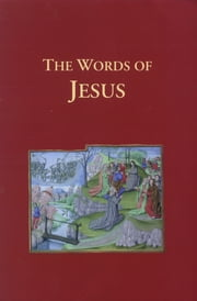 The Words of Jesus ebook by Axios Press
