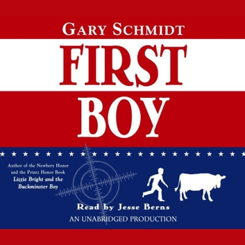 First Boy audiobook by Gary D. Schmidt