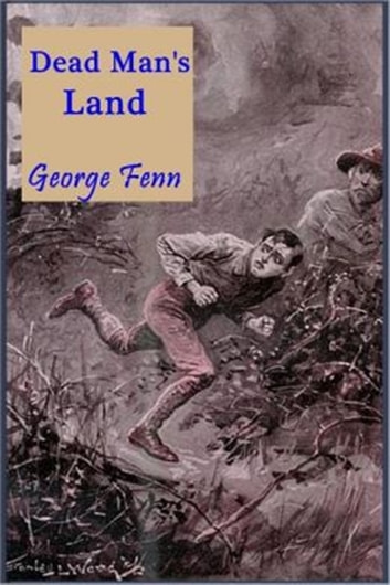 Dead Man's Land ebook by George Manville Fenn