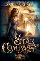 Star Compass ebook by Anthea Sharp