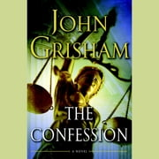 The Confession - A Novel audiobook by John Grisham