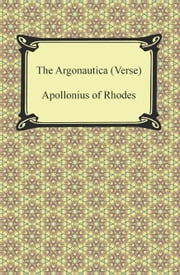 The Argonautica (Verse) ebook by Apollonius of Rhodes