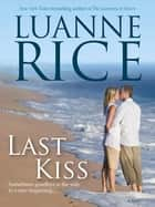 Last Kiss ebook by Luanne Rice
