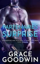 Partenaires Surprise ebook by Grace Goodwin