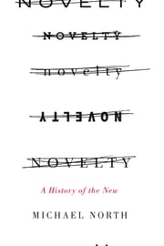 Novelty - A History of the New ebook by Michael North