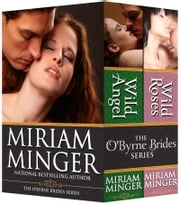 The O'Byrne Brides Series - Books 1 & 2 (Irish Medieval Romance) ebook by Miriam Minger